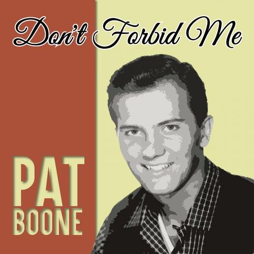 Don't Forbid Me de Pat Boone