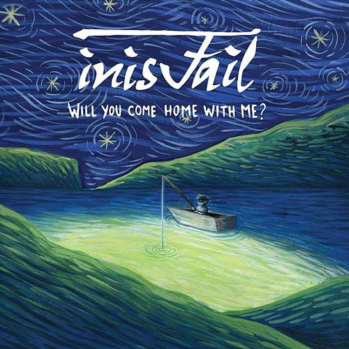 Will You Come Home with Me by Inis Fail