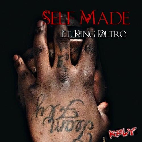 Self Made (feat. King Detro) von K-Fly