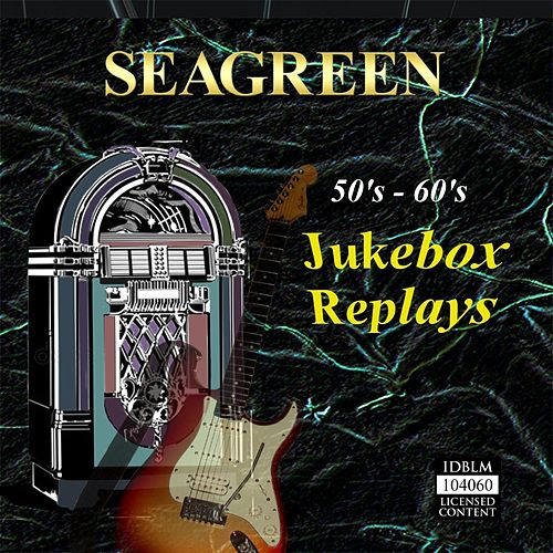 50's - 60's Jukebox Replays de Seagreen