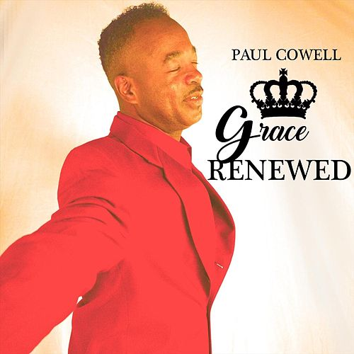 Grace Renewed von Paul Cowell