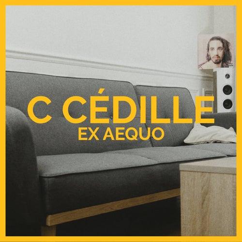 C cédille de Exaequo