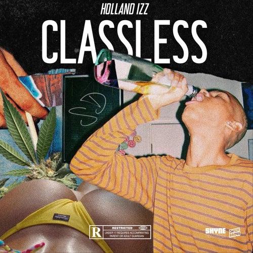 Classless by Holland Izz