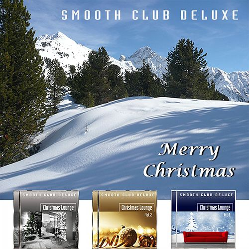 Merry Christmas von Smooth Club Deluxe