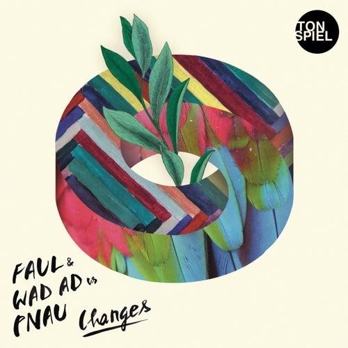 Changes von Faul & Wad Ad