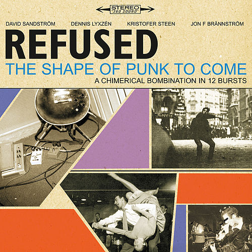 The Shape Of Punk To Come (Deluxe Edition) von Refused