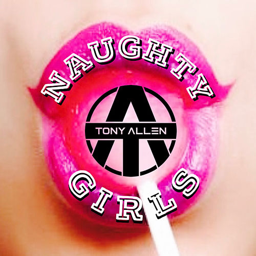 Naughty Girls de Tony Allen