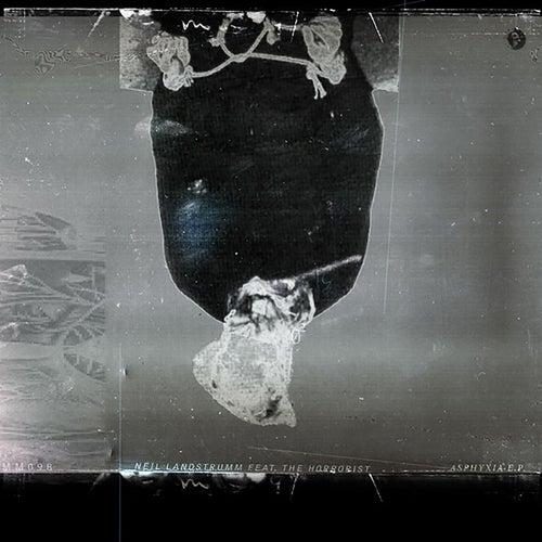 Asphyxia EP by Neil Landstrumm