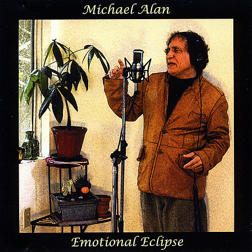 Emotional Eclipse by Michael Alan
