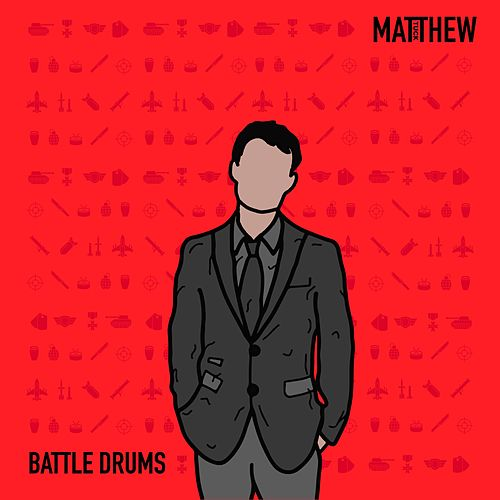 Battle Drums by Matthew Tuck