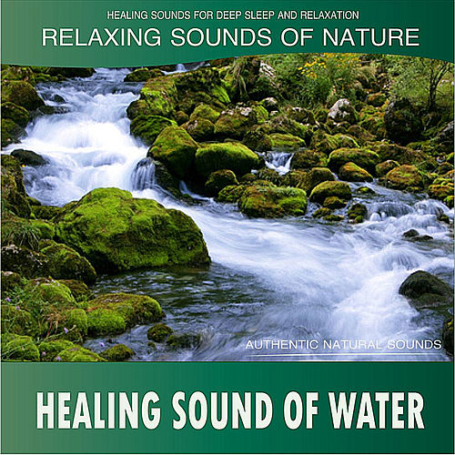Healing Sound of Water: Relaxing Sounds of Nature de Healing Sounds for Deep Sleep and Relaxation