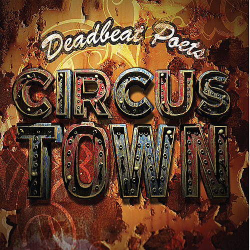 Circus Town by Deadbeat Poets