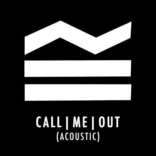 Call Me Out (Acoustic) by Sea Girls