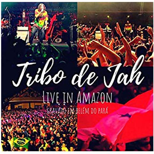 Live In Amazon de Tribo de Jah