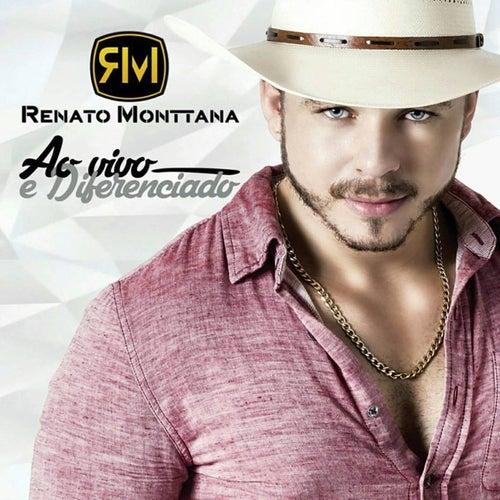 Ao Vivo e Diferenciado de Renato Monttana