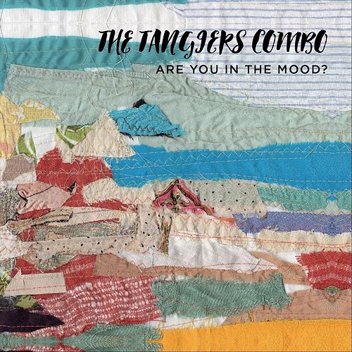 Are You in the Mood? von The Tangiers Combo