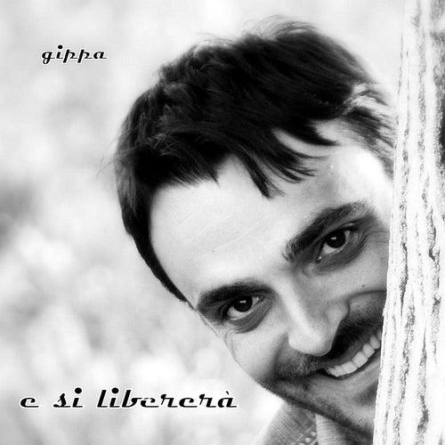 E Si Libererà by Gippa