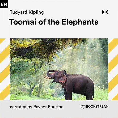 Toomai of the Elephants von Bookstream Audiobooks