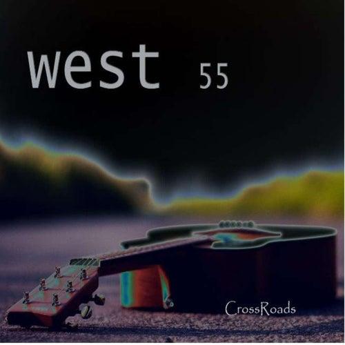 Crossroads by West 55