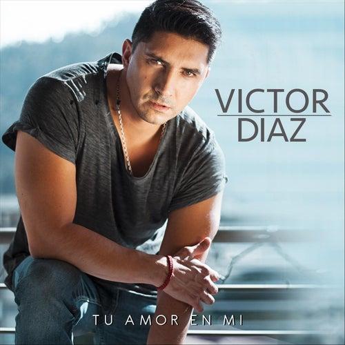Tu Amor en Mi de Victor Diaz