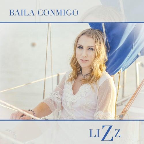 Baila Conmigo by Lizz