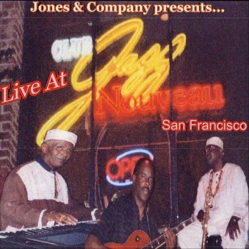 Live at Club Jazz Nouveau San Francisco by Jones