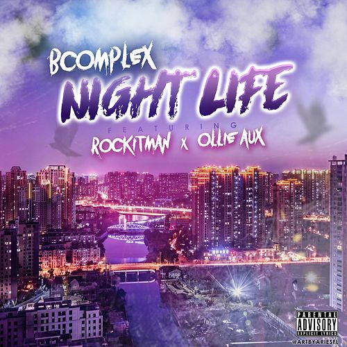 Night Life (feat. Rockitman & Ollie Aux) von B Complex