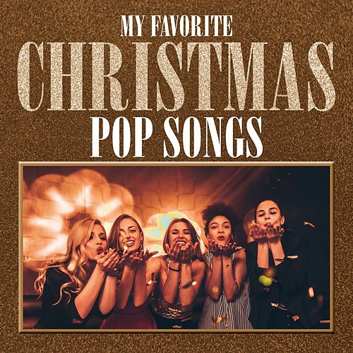 My Favorite Christmas Pop Songs de Various Artists