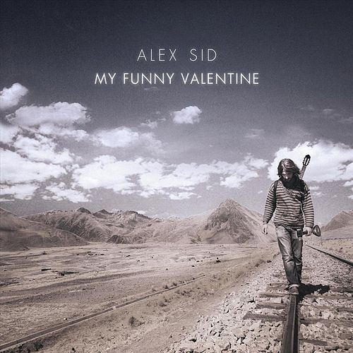 My Funny Valentine by Alex Sid