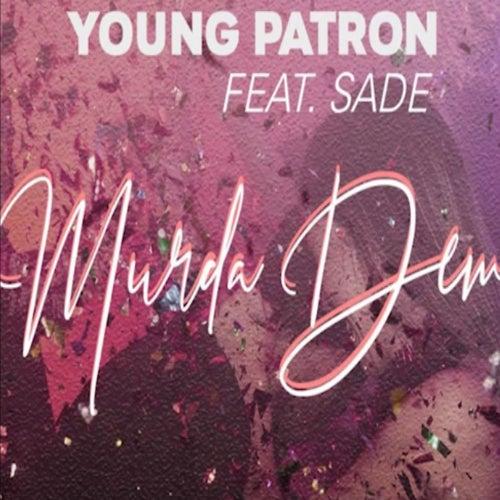 Murda Dem by Young Patron