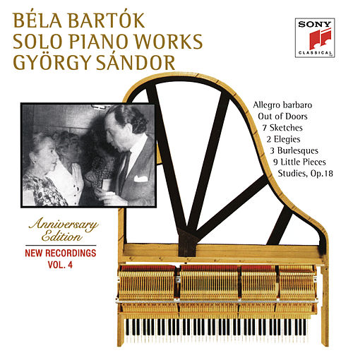 Bartók: Out of Doors & 7 Sketches & Two Elegies & 9 Little Piano Pieces by György Sandor