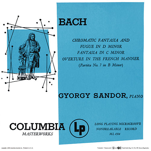 Bach: Chromatic Fantasy and Fugue & Fantasia & Partita in B Minor (Remastered) by György Sandor
