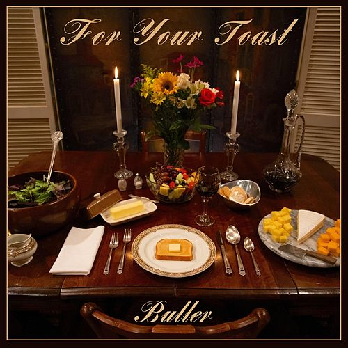 For Your Toast - EP von Butter