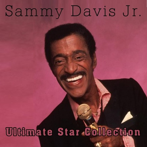 Ultimate Star Collection of Samy Davis Jr. by Sammy Davis, Jr.