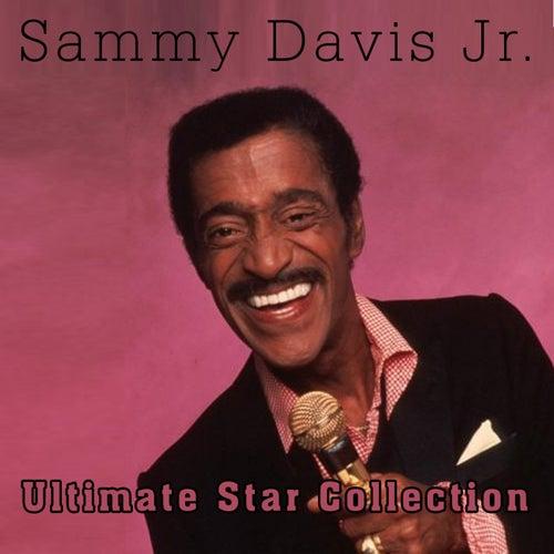 Ultimate Star Collection of Samy Davis Jr. by Sammy Davis, Jr.