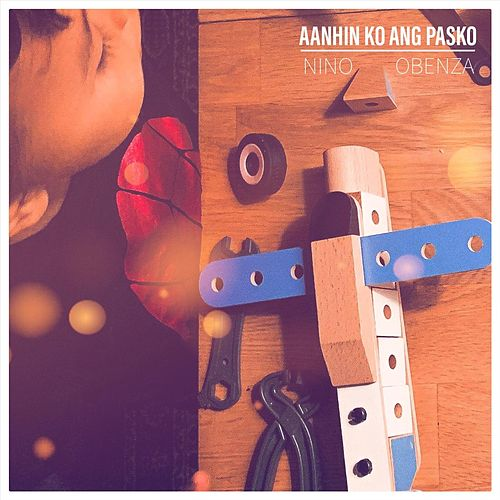 Aanhin Ko Ang Pasko von Nino Obenza