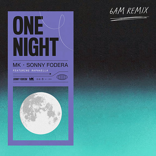 One Night (6am Remix) by MK