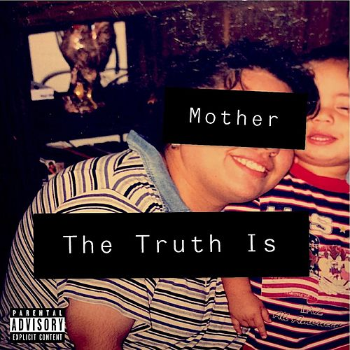 Mother, the Truth Is de Richard Rivera