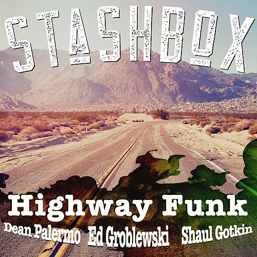 Highway Funk by Stashbox