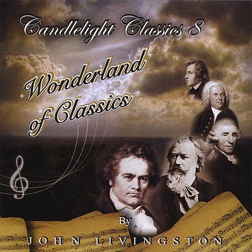 Candlelight Classics 8 - Wonderland of Classics de John Livingston