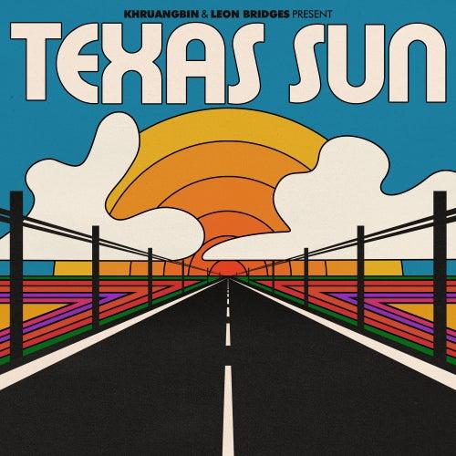 Texas Sun de Khruangbin