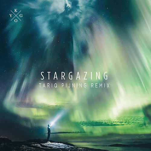 Stargazing (Tariq Pijning Edit) by Kygo