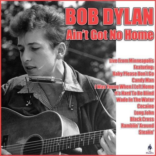 Ain't Got No Home (Live) de Bob Dylan