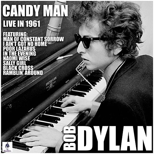 Candy Man (Live) by Bob Dylan