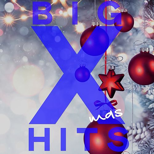 Big Xmas Hits by Various Artists
