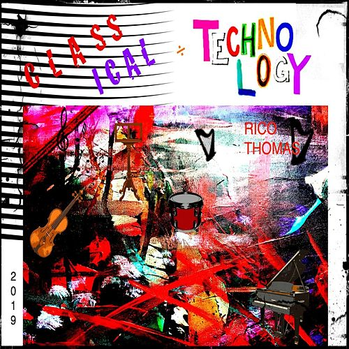 Classical Technology von Rico Thomas