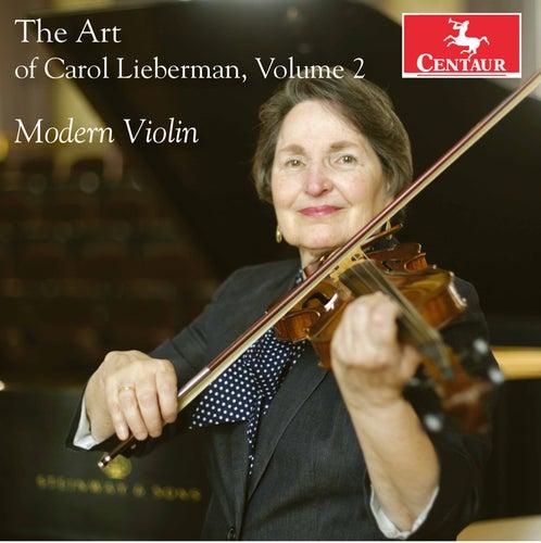 The Art of Carol Lieberman, Vol. 2:  Modern Violin de Carol Lieberman