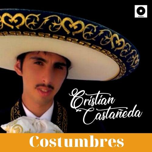 Costumbres de Cristian Castañeda
