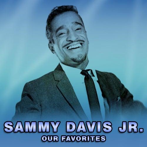 Our Favorites by Sammy Davis, Jr.