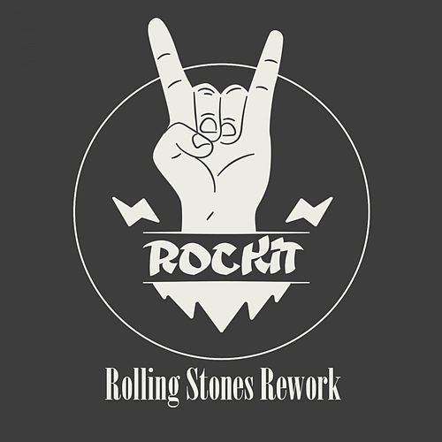 Rolling Stones Rework by Rockit